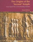 Download The origins of the 'Second' Temple