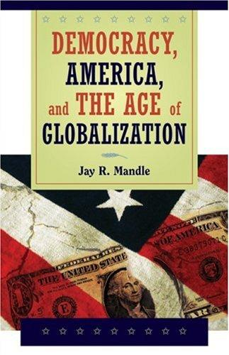 Download Democracy, America, and  the Age of Globalization