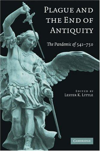 Download Plague and the End of Antiquity