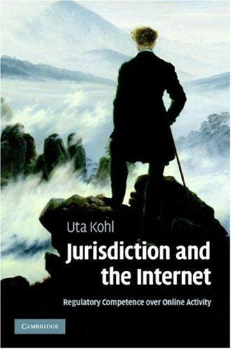 Jurisdiction and the Internet