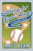 Download Getting to First Base With Danalda Chase