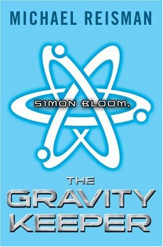 Download Simon Bloom, The Gravity Keeper