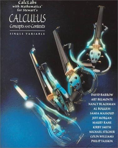 Calclabs With Mathematica for Stewart's Calculus: Concepts and Contexts by James Stewart