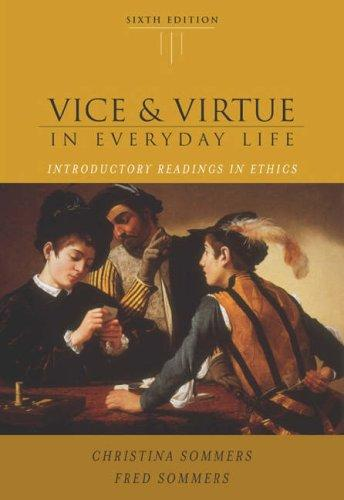 Vice and Virtue in Everyday Life