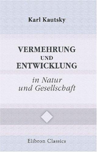 Vermehrung und Entwicklung in Natur und Gesellschaft