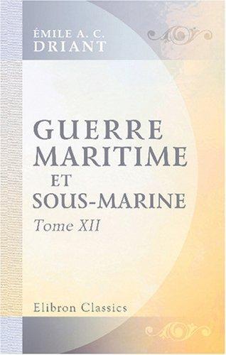 Download Guerre maritime et sous-marine