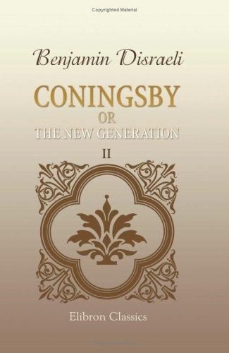 Download Coningsby; or, The New Generation