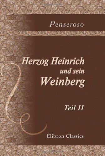 Herzog Heinrich und sein Weinberg