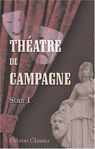 Download Théatre de campagne