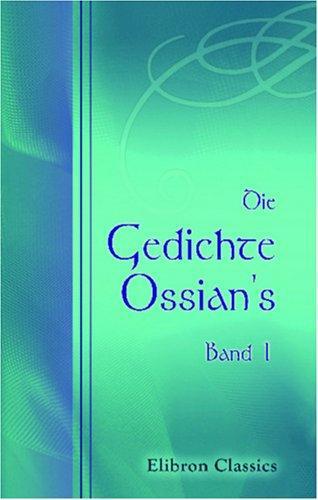 Die Gedichte Ossian\'s