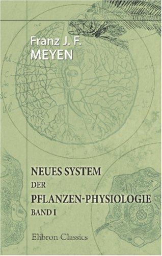 Neues System der Pflanzen-Physiologie