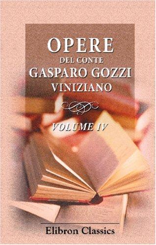 Download Opere del conte Gasparo Gozzi viniziano