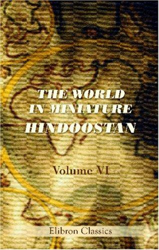 Download The World in Miniature. Hindoostan