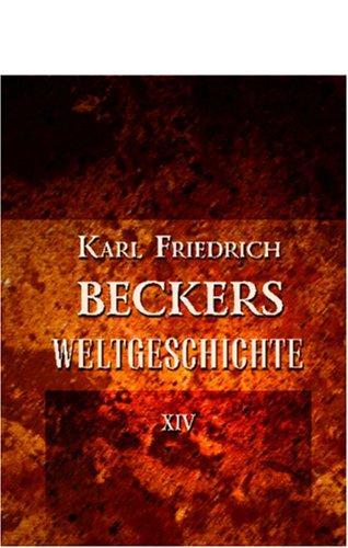 Download Karl Friedrich Beckers Weltgeschichte