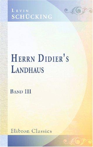Herrn Didier\'s Landhaus