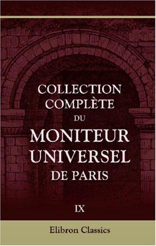 Collection complète du Moniteur universel de Paris
