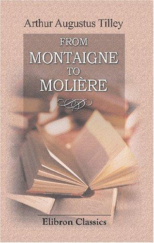 From Montaigne to Molière