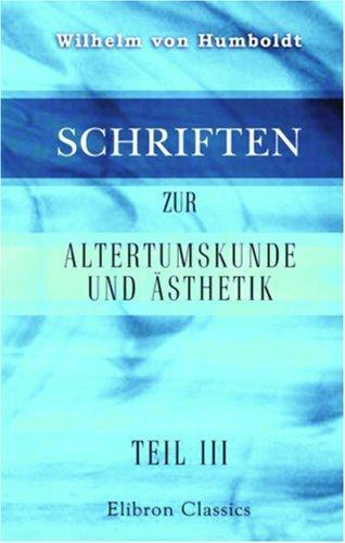Download Schriften zur Altertumskunde und Ästhetik