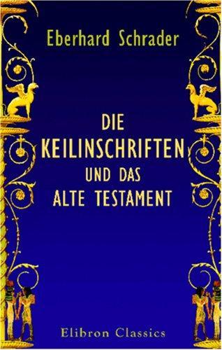 Download Die Keilinschriften und das Alte Testament