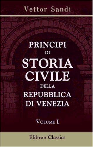 Principi di storia civile della Repubblica di Venezia