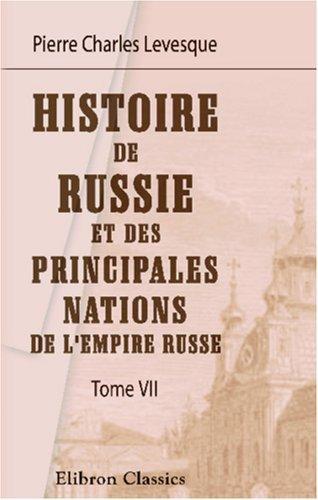 Download Histoire de Russie et des principales nations de l\'Empire Russe