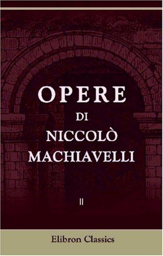 Download Opere di Niccolò Machiavelli