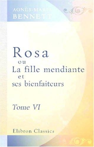 Download Rosa, ou La fille mendiante et ses bienfaiteurs