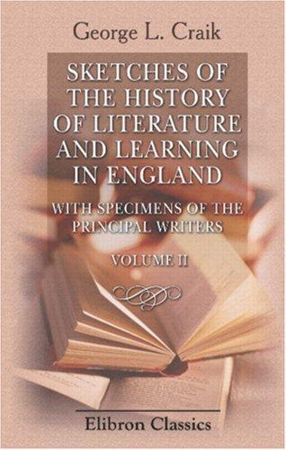 Download Sketches of the History of Literature and Learning in England