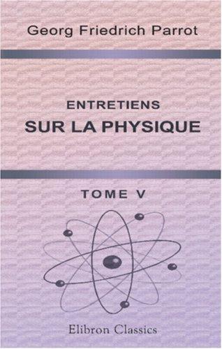 Download Entretiens sur la physique