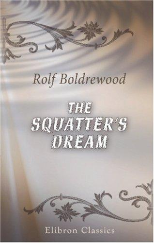 Download The Squatter\'s Dream