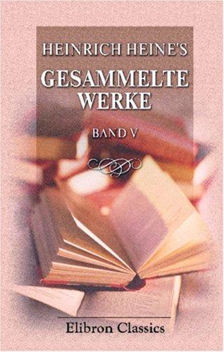 Heinrich Heine\'s Gesammelte Werke