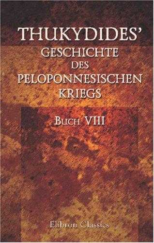 Thukydides\' Geschichte des peloponnesischen Kriegs
