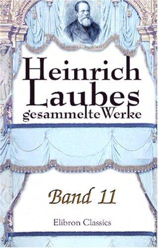 Heinrich Laubes gesammelte Werke
