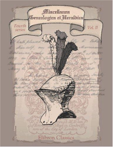 Download Miscellanea Genealogica et Heraldica