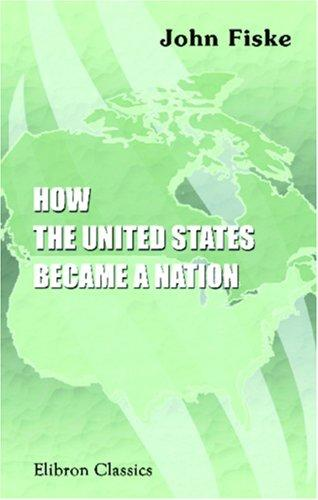 Download How the United States Became a Nation