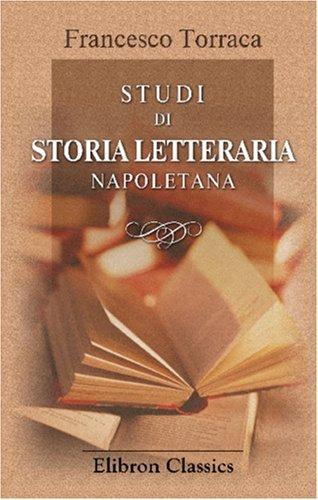 Studi di storia letteraria napoletana