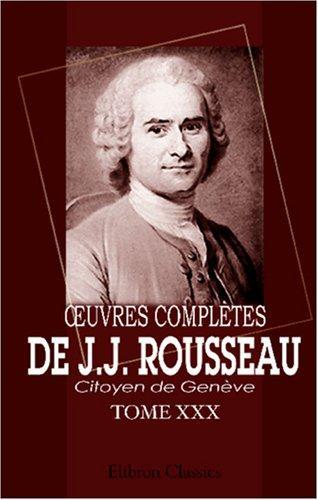 Download Oeuvres complètes de J.J. Rousseau, citoyen de Genève