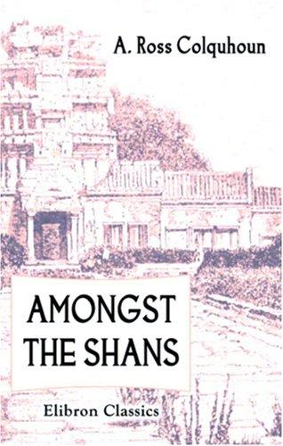 Download Amongst the Shans