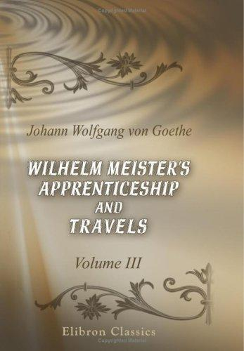 Download Wilhelm Meister\'s Apprenticeship and Travels