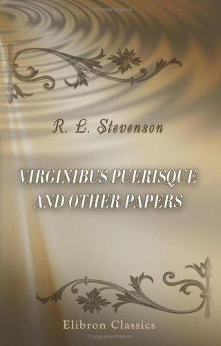 Download Virginibus Puerisque and Other Papers