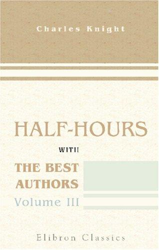 Download Half-hours with the Best Authors