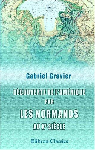 Download Découverte de l'Amérique par les normands au Xe siècle