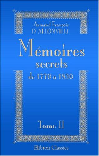 Download Mémoires secrets de 1770 à 1830