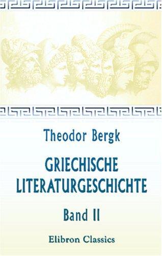 Download Griechische Literaturgeschichte
