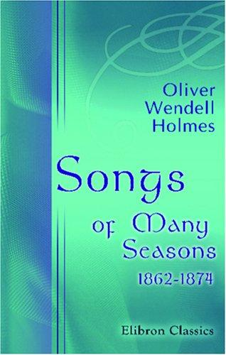 Download Songs of Many Seasons. 1862-1874
