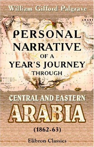 Download Personal Narrative of a Year's Journey through Central and Eastern Arabia (1862-63)