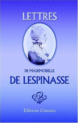 Lettres de mademoiselle de Lespinasse