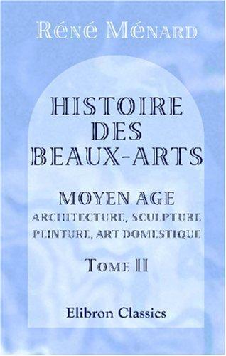Download Histoire des beaux-arts