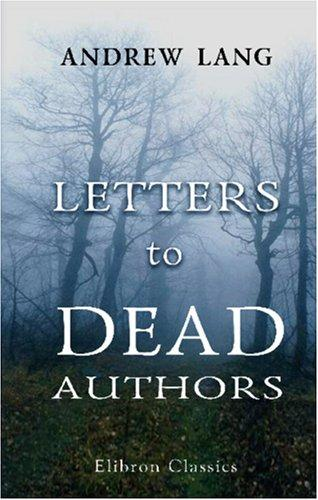 Download Letters to Dead Authors