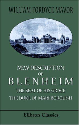 Download New Description of Blenheim, the Seat of His Grace the Duke of Marlborough